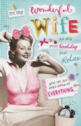 Humorous Wife Relax Birthday Card